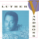 Any Love/Luther Vandross