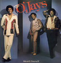 Identify Yourself/The O'Jays