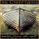 Water From The Well/The Chieftains