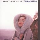 Girlfriend/Matthew Sweet