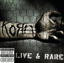 Live & Rare/Korn