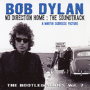 No Direction Home: Bootleg Volume 7 (Movie Soundtrack)/BOB DYLAN