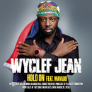 Hold On (Single Version featuring Mavado)/Wyclef Jean