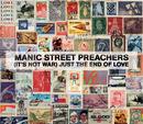 (It's Not War) Just The End Of Love/MANIC STREET PREACHERS