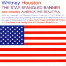 The Star Spangled Banner/America The Beautiful/Whitney Houston