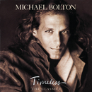 Timeless (The Classics)/Michael Bolton