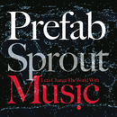 Let's Change The World With Music/Prefab Sprout