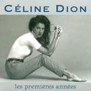 Les Premieres Annees/Celine Dion