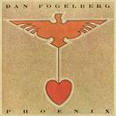 Phoenix/Dan Fogelberg