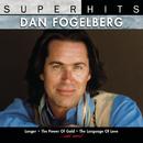 Super Hits/Dan Fogelberg