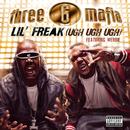 Lil' Freak (Ugh Ugh Ugh) (Explicit Album Version featuring Webbie)/Three 6 Mafia