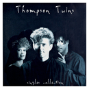 Singles Collection/Thompson Twins