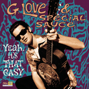 Yeah, It's That Easy/G. Love & Special Sauce