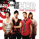 I Like To Dance/Hot Chelle Rae