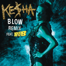 Blow Remix feat.B.o.B/KE$HA