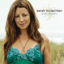 One Dream/Sarah McLachlan