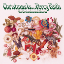 Christmas Is ... Percy Faith, His Orchestra and Chorus/Percy Faith