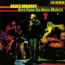 Here Come the Noise Makers/Bruce Hornsby