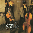 Rock This Town/Stray Cats