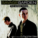 Animal Song/Savage Garden