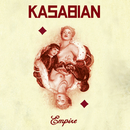 Empire/Kasabian