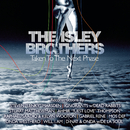 The Isley Brothers: Taken To The Next Phase (Reconstructions)/The Isley Brothers