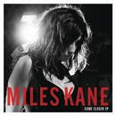 Come Closer/Miles Kane