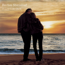 A Love Like Ours/Barbra Streisand & Kris Kristofferson