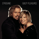 Guilty Pleasures/Barbra Streisand & Kris Kristofferson