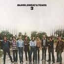 Blood, Sweat And Tears 3/Blood, Sweat & Tears