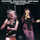 WHITE TRASH ROADWORK/Edgar Winter