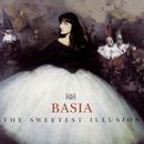 The Sweetest Illusion/Basia