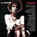 Rare & Well Done: The Greatest And Most Obscure Recordings 1964-2001/Al Kooper
