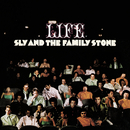 Life/Sly & The Family Stone