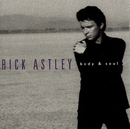 Body And Soul/Rick Astley