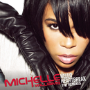 Hello Heartbreak - THE REMIXES/Michelle Williams