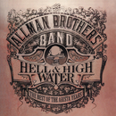 Hell & High Water: The Best Of The Arista Years/The Allman Brothers Band