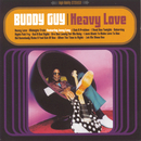 Heavy Love/Buddy Guy