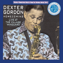 Homecoming: Live At The Village Vanguard/Dexter Gordon