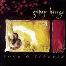 Love & Liberte/Gipsy Kings