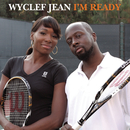 I'm Ready/Wyclef Jean