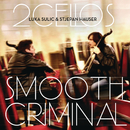 Smooth Criminal/2CELLOS(SULIC & HAUSER)