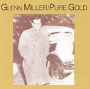 Pure Gold/Glenn Miller