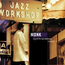 Live At The Jazz Workshop - Complete/Thelonious Monk