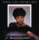 Instant Love/Cheryl Lynn