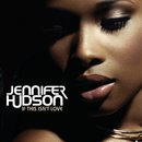 If This Isn't Love (StoneBridge Remix)/Jennifer Hudson