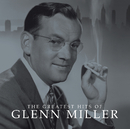 The Greatest Hits Of/Glenn Miller