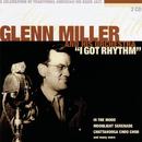I Got Rhythm/Glenn Miller
