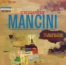 Uniquely Manicini/Henry Mancini And His Orchestra