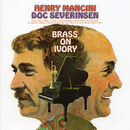 Brass On Ivory/Henry Mancini with Doc Severinsen & His Orchestra and Chorus